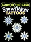 Glow-In-The-Dark Tattoos Snowflakes (Dover Little Activity Books) Cover Image