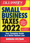 J.K. Lasser's Small Business Taxes 2022: Your Complete Guide to a Better Bottom Line Cover Image