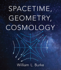 Spacetime, Geometry, Cosmology Cover Image