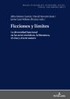 Ficciones y límites; La diversidad funcional en las artes escénicas, la literatura, el cine y el arte sonoro Cover Image