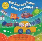The Journey Home from Grandpa's [with CD (Audio)] [With CD (Audio)] (Singalongs) Cover Image