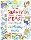 The Beauty of the Beast: Poems from the Animal Kingdom Cover Image