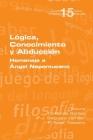 Lógica, Conocimiento y Abducción. Homenaje a Ángel Nepomuceno Cover Image