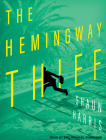 The Hemingway Thief Cover Image