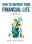 How to Improve Your Financial Life: 2021 Edition Cover Image