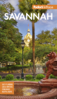 Fodor's Infocus Savannah: With Hilton Head and the Lowcountry (Full-Color Travel Guide) Cover Image