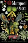 Mattaponi Queen: Stories Cover Image