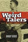 Weird Talers: Essays on Robert E. Howard and Others Cover Image