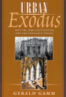 Urban Exodus: Why the Jews Left Boston and the Catholics Stayed Cover Image