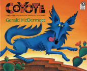Coyote: A Trickster Tale from the American Southwest Cover Image