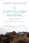 The Capitalism Papers: Fatal Flaws of an Obsolete System Cover Image