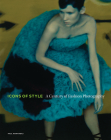 Icons of Style: A Century of Fashion Photography Cover Image