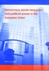 Democracy, Social Resources and Political Power in the European Union Cover Image