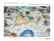 Luigi Ghirri: It's Beautiful Here, Isn't It... Cover Image