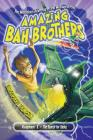 The Marvelous Adventures and Mishaps of the Amazing Bah Brothers: Assignment 1: The Search for Tooky Cover Image