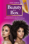 Beauty in a Box: Detangling the Roots of Canada's Black Beauty Culture Cover Image