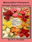 Beautiful Flowers Vintage Magazine Covers: Coffee Table Book Cover Image