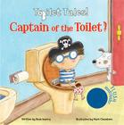 Captain of the Toilet (Toilet Tales!) Cover Image