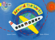 Around the World (Collins Big Cat) Cover Image