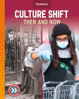 Culture Shift: Then and Now Cover Image