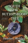 South of the Buttonwood Tree Cover Image