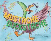 Mustache Duckstache Cover Image