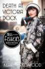 Death at Victoria Dock (Miss Fisher's Murder Mysteries #4) Cover Image