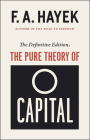 The Pure Theory of Capital (The Collected Works of F. A. Hayek #12) Cover Image
