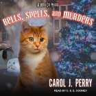 Bells, Spells, and Murders (Witch City Mysteries #7) Cover Image