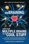 mBraining: Using your multiple brains to do cool stuff Cover Image