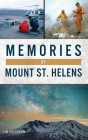 Memories of Mount St. Helens Cover Image