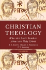 Christian Theology: What the Bible Teaches About the Holy Spirit Cover Image