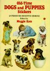 Old-Time Dogs and Puppies Stickers: 29 Pressure-Sensitive Designs (Pocket-Size Sticker Collections) Cover Image