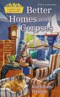 Better Homes and Corpses (Hamptons Home & Garden Mystery #1) Cover Image