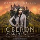 Oberon Academy Book One Lib/E: The Orphan Cover Image