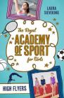 High Flyers (The Royal Academy of Sport for Girls #1) Cover Image