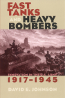 Fast Tanks and Heavy Bombers (Cornell Studies in Security Affairs) Cover Image