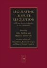 Regulating Dispute Resolution: ADR and Access to Justice at the Crossroads Cover Image