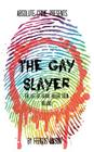 The Gay Slayer: The Life of Serial Killer Colin Ireland Cover Image