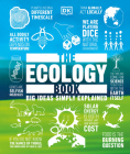 The Ecology Book: Big Ideas Simply Explained Cover Image