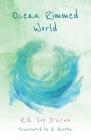 Ocean Rimmed World Cover Image
