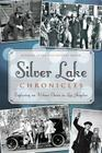 Silver Lake Chronicles: Exploring an Urban Oasis in Los Angeles (Brief History) Cover Image