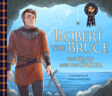 Robert the Bruce: The King and the Spider Cover Image