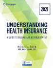 Understanding Health Insurance: A Guide to Billing and Reimbursement - 2021 Edition Cover Image