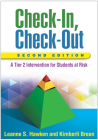 Check-In, Check-Out, Second Edition: A Tier 2 Intervention for Students at Risk Cover Image