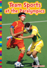 Team Sports at the Paralympics (Paralympic Sports) Cover Image