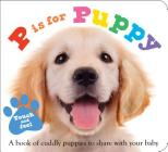 ABC Touch & Feel : P is for Puppy (ABC Books) Cover Image