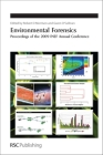 Environmental Forensics: Proceedings of the 2009 INEF Annual Conference (Special Publication (Royal Society of Chemistry) #327) Cover Image