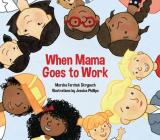 When Mama Goes to Work Cover Image