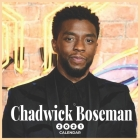 Chadwick Boseman 2021 Calendar: Chadwick Boseman 2021 Wall Calendar 8.5